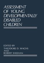 Assessment of Young Developmentally Disabled Children