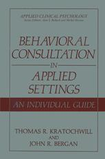 Behavioral Consultation in Applied Settings