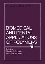 Biomedical and Dental Applications of Polymers