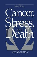 Cancer, Stress, and Death