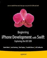 Beginning iPhone Development with Swift