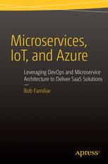 Microservices, IoT, and Azure