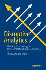 Disruptive Analytics