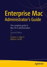 Enterprise Mac Administrator's Guide