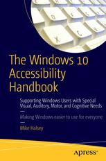 The Windows 10 Accessibility Handbook