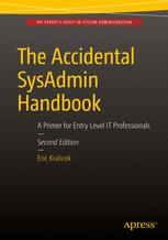 The Accidental SysAdmin Handbook