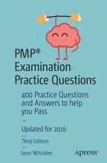 PMP® Examination Practice Questions