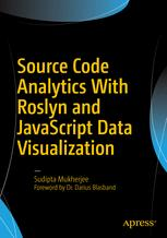 Source Code Analytics With Roslyn and JavaScript Data Visualization