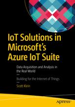 IoT Solutions in Microsoft's Azure IoT Suite