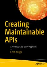 Creating Maintainable APIs