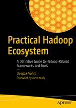 Practical Hadoop Ecosystem