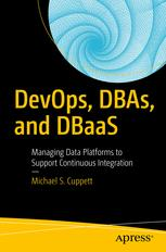 DevOps, DBAs, and DBaaS