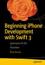 Beginning iPhone Development with Swift 3