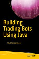 Building Trading Bots Using Java