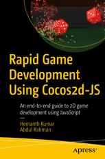 Rapid Game Development Using Cocos2d-JS