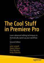 The Cool Stuff in Premiere Pro