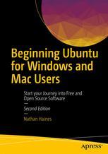 Beginning Ubuntu for Windows and Mac Users