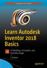 Learn Autodesk Inventor 2018 Basics