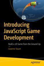 Introducing JavaScript Game Development