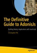 The Definitive Guide to AdonisJs