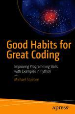 Good Habits for Great Coding