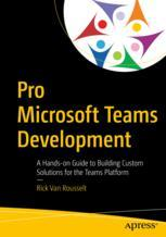 Pro Microsoft Teams Development