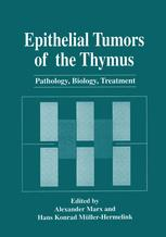 Epithelial Tumors of the Thymus