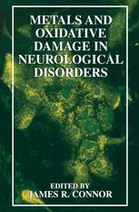 Metals and Oxidative Damage in Neurological Disorders