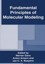 Fundamental Principles of Molecular Modeling
