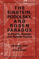 The Einstein, Podolsky, and Rosen Paradox in Atomic, Nuclear, and Particle Physics