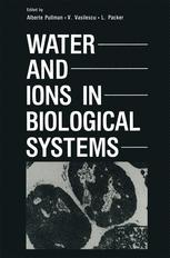 Water and Ions in Biological Systems