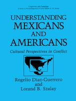 Understanding Mexicans and Americans