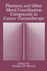 Platinum and Other Metal Coordination Compounds in Cancer Chemotherapy