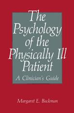 The Psychology of the Physically Ill Patient