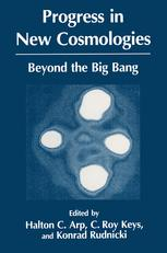 Progress in New Cosmologies