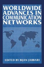 Worldwide Advances in Communication Networks