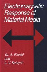 Electromagnetic Response of Material Media