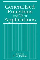 Generalized Functions and Their Applications