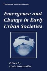 Emergence and Change in Early Urban Societies