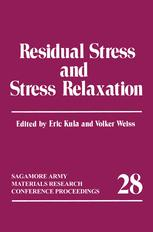 Residual Stress and Stress Relaxation