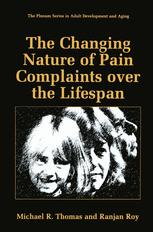 The Changing Nature of Pain Complaints over the Lifespan