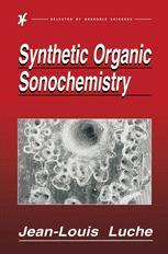 Synthetic Organic Sonochemistry