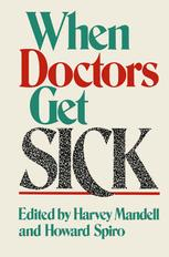 When Doctors Get Sick