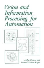 Vision and Information Processing for Automation