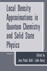 Local Density Approximations in Quantum Chemistry and Solid State Physics