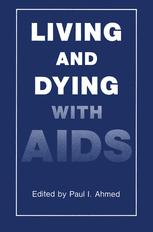 Living and Dying with AIDS