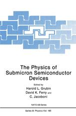 The Physics of Submicron Semiconductor Devices