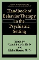 Handbook of Behavior Therapy in the Psychiatric Setting