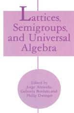 Lattices, Semigroups, and Universal Algebra