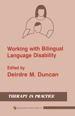 Working with Bilingual Language Disability